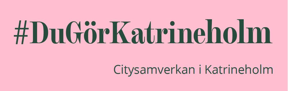 #DuGörKatrineholm - Stötta det lokala näringslivet!